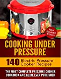 Cooking Under Pressure: The Most Complete Pressure Cooker Cookbook and Guide (Cambridge Studies in Linguistics)