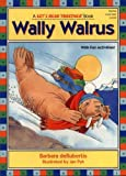 Wally Walrus (Let s Read Together)