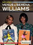 Venus & Serena Williams in the Commun...