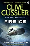 Clive Cussler Fire Ice: NUMA Files #3
