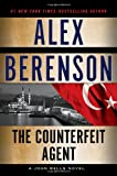 Image of The Counterfeit Agent (A John Wells Novel)