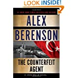 The Counterfeit Agent (A John Wells Novel)