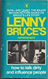 LENNY BRUCE How to Talk Dirty and Influence People