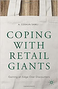 Coping With Retail Giants: Gaining An Edge Over Discounters