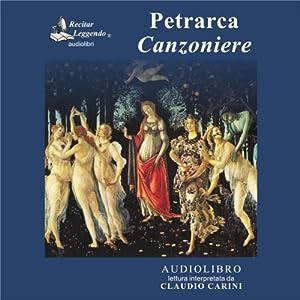 Il Canzoniere [Song Book] | [Francesco Petrarca]