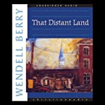 That Distant Land: 23 Short Stories | Wendell Berry