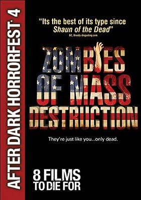 Zombies of Mass Destruction (After Dark Horrorfest 4)