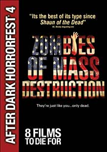 Zombies of Mass Destruction (After Dark Horrorfest 4)