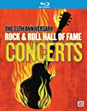 The 25th Anniversary Rock & Roll Hall Of Fame Concerts [Blu-ray]