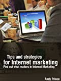 img - for Tips and strategies for Internet marketing - Find out what matters in Internet Marketing book / textbook / text book