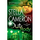 Out of Body (Court of Angels, Book 1) ~ Stella Cameron