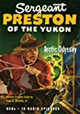 Sergeant Preston of the Yukon: Arctic Odyssey