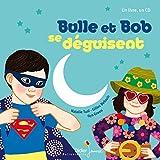 """Afficher """"Bulle et Bob se déguisent"""""""