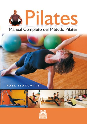 Pilates.: Manual completo del método Pilates