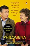 Philomena: A Mother, Her Son, and a F…