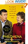 Philomena: A Mother, Her Son, and a F...
