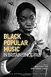 Black Popular Music in Britain Since 1945 (Ashgate Popular and Folk Music Series)