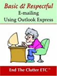 Basic & Respectful E-mailing Using Ou...