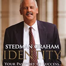 Identity: Your Passport to Success (       UNABRIDGED) by Stedman Graham Narrated by George K. Wilson