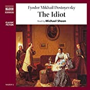 The Idiot | [Fyodor Dostoyevsky]