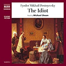 The Idiot Audiobook by Fyodor Dostoyevsky Narrated by Michael Sheen