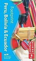 Peru, Bolivia and Ecuador (Footprint Backpacker Guide)