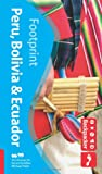 Footprint Backpacker Peru Bolivia & Ecuador (footprint...