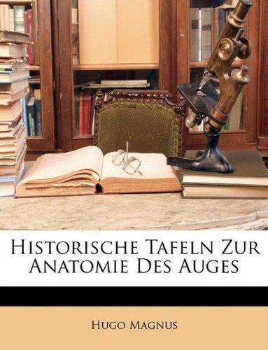 Historische Tafeln Zur Anatomie Des Auges (German Edition)