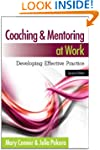 Coaching And Mentoring At Work: Devel...