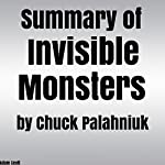 Summary of Invisible Monsters by Chuck Palahniuk | Adam Scott