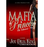 img - for The Takeover Mafia Princess Part 5 (Paperback) - Common book / textbook / text book