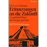 """Erinnerungen an die Zukunftvon """"Erich von D�niken"""""""