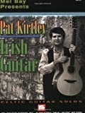 img - for Mel Bay Pat Kirtley Irish Guitar: Celtic Guitar Solos book / textbook / text book