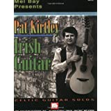 "Pat Kirtley Irish Guitar: Celtic Guitar Solosvon ""Pat Kirtley"""