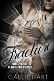 Fracture (Blood & Roses series Book 2) (English Edition)