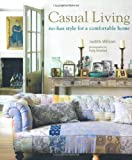 img - for Casual Living: No-fuss Style for a Comfortable Home book / textbook / text book
