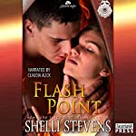 Flash Point: Holding Out for a Hero, Book 3 | Shelli Stevens
