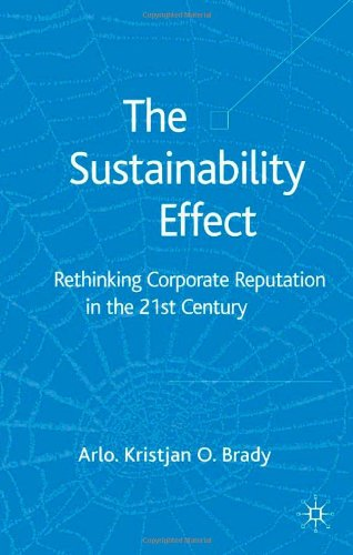The Sustainability Effect: Rethinking Corporate Reputation In The 21St Century front-1009743