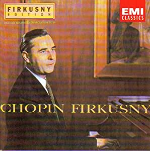 Firkusny Plays Chopin