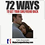 72 Ways to Get Your Girlfriend Back | Marc Summers