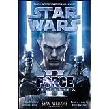The Force Unleashed II: Star Wars (Star Wars - Legends) ~ Sean Williams
