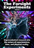 The Farsight Experiments
