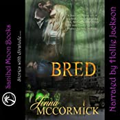 Bred: B Cubed, Book 2 | Jenna McCormick