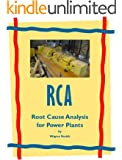 Root Cause Analysis for Power Plants (Power Plant Maintenance Book 1)