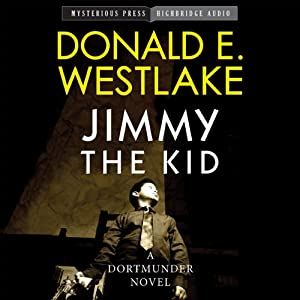 Jimmy the Kid: Mysterious Press-HighBridge Audio Classics | [Donald Westlake]