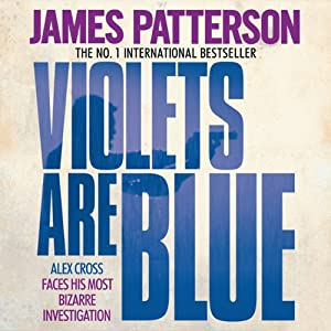 Violets Are Blue | [James Patterson]