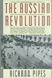 The Russian Revolution (0679736603) by Pipes, Richard