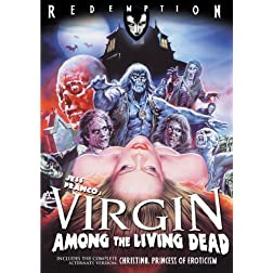 A Virgin Among The Living Dead: Remastered Edition
