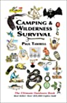 Camping & Wilderness Survival: The Ul...