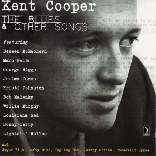 Kent Cooper - The Blues & Other Songs Vol. 1